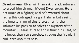 A description of Elkas asking to be escorted through the fortress.